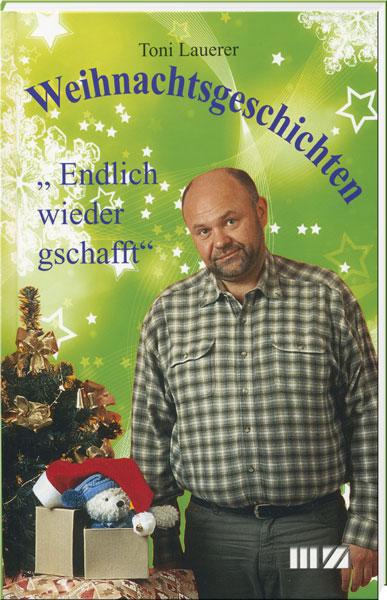 Toni Lauerer Weihnachten